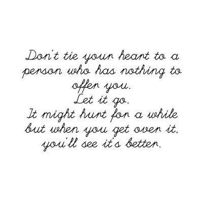 Don't Tie Your Heart To A Person Who Has Nothing to Offen You