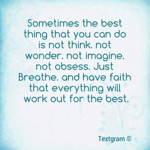 Everything Will Work Out For The Best