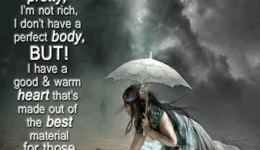 I May Not Be Pretty I'm Not Rich I Don't Have ...
