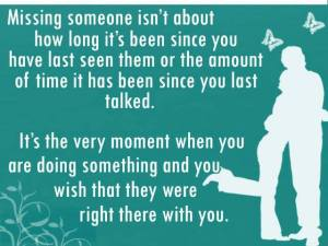 Missing Someone Is not About How Long It's Been