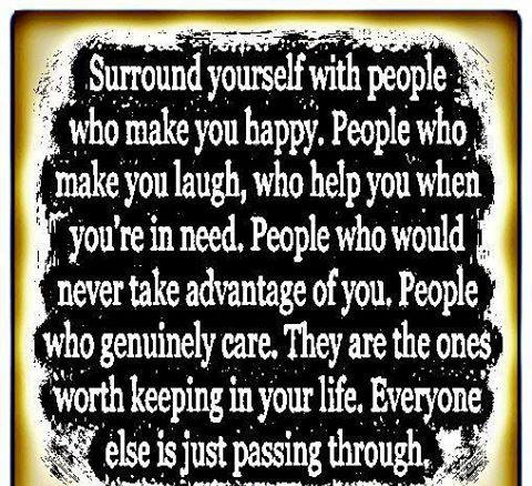 Surround Yourself With People Who make You Happy
