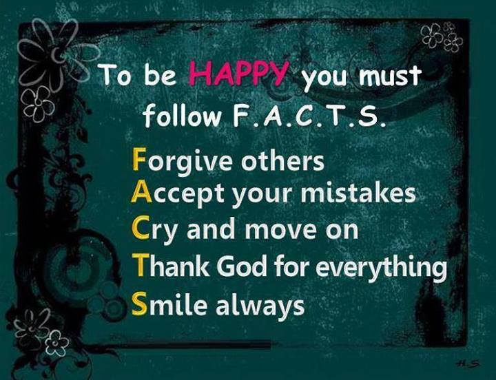 To be happy You must Follow Facts