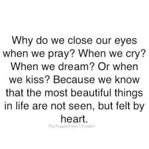 Why Do we Close Our Eyes When We pray When We Cry