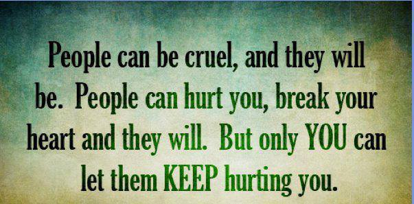 People Can Hurt You Break Your Heart And They Will