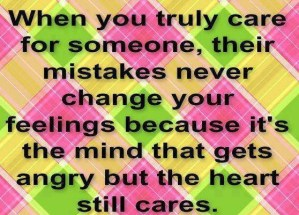 Their Mistakes never Chanve your Feelings