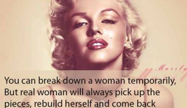 You Can Break Down A Woman Temporarily but Real Woman Will Always Pick Up The Pieces