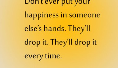 Put Your Happiness In