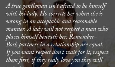 A True Gentleman isn't afraid to be Himself