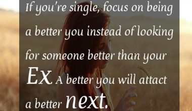 If you're single, focus on being a better