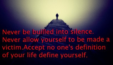 Never Be builled into silence