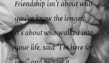 Friendship isn't About Who You've know the longest