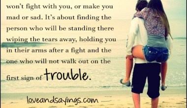 Someone who will hold you in their arms