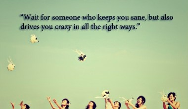 Wait For Someone Who Keeps You