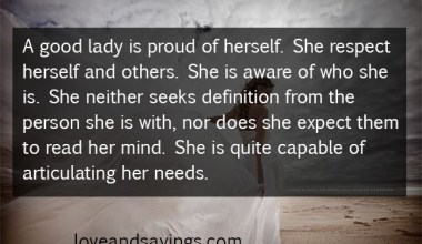 A Good Lady Is Proud Of Herself
