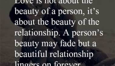 Love is not about the beauty of a person