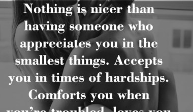 Nothing Is Nicer Than Having Someone