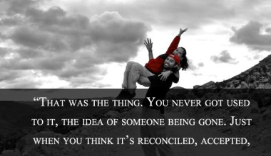 The Idea Of Someone Being Gone