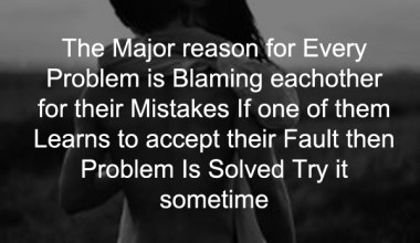 The Major reason for Every Problem is Blaming Eachother