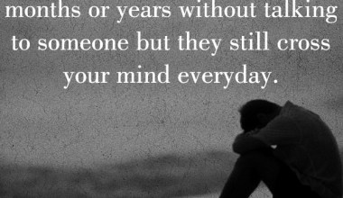 They Still Cross your Mind Everyday