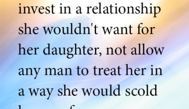 A Woman Should Never Invest In A Relationship