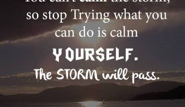 Calm yourself