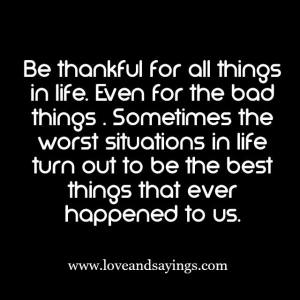 Be Thankful For All Things In Life
