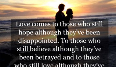 Love Comes To Those Who Still Hope