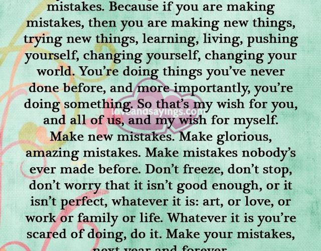 If you Are Making Mistakes Then You Are Making New Things