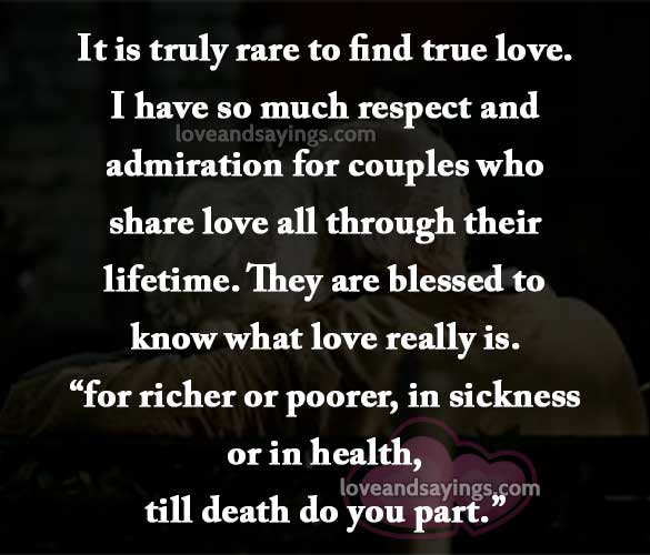 It Is Truly Rare To Find True Love