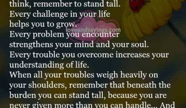 Every challenge in your life helps you to grow