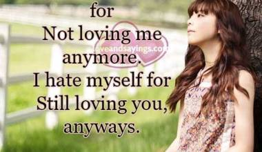 I don't hate you for not loving me anymore