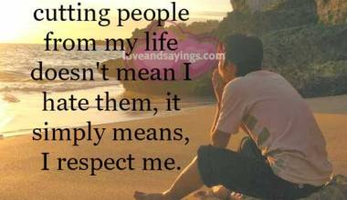 It simply means, I respect me