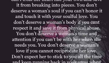 You Don't deserve a woman's heart if you can't treat her heart like