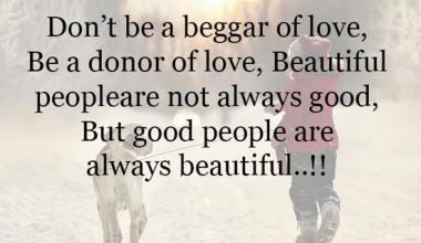 Don't be a beggar of love