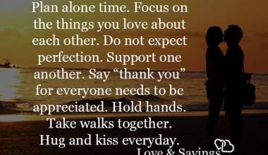 Focus on the things you love about each other