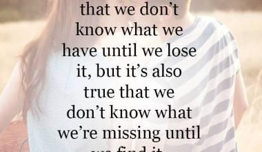 We're missing until we find it