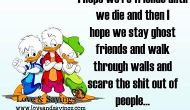 I Hope we're friends until we
