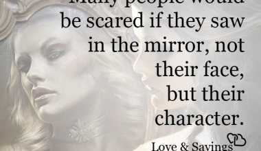 Many people would be scared if they saw in the mirror