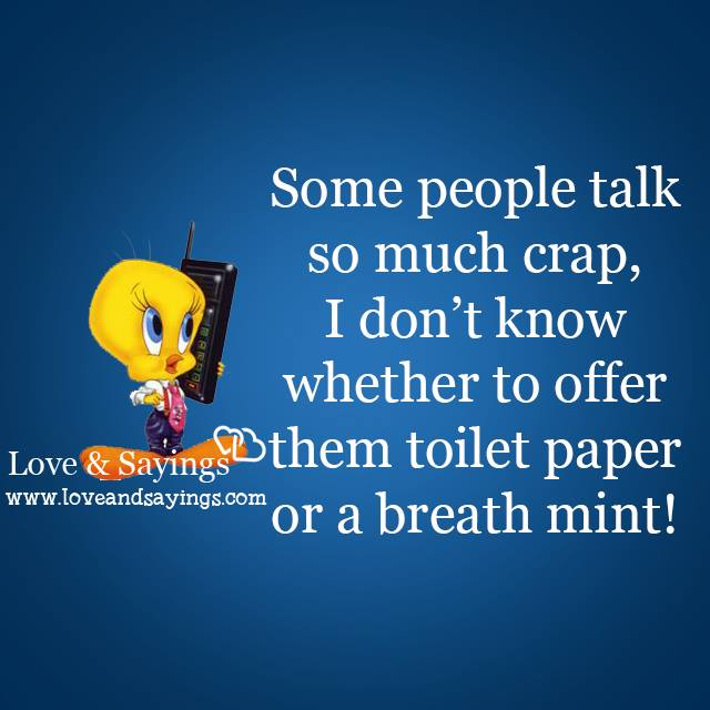 Some people talk so much