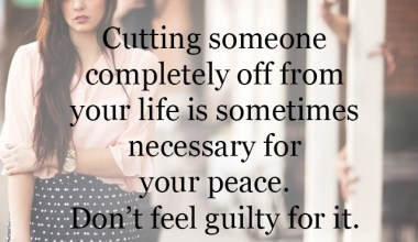 Don't feel guilty for it