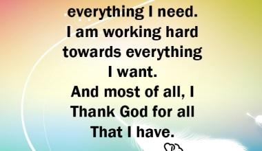 I am working hard towards everything I want