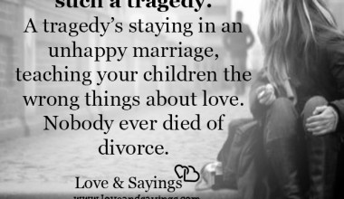 Tragedy's staying in an unhappy marriage