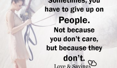 You have to give up on people