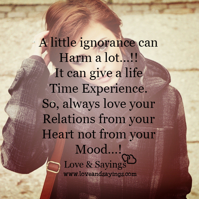 Relations from your heart not from your Mood