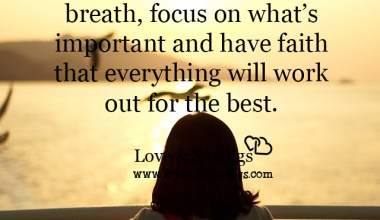 Focus on what's important and have faith