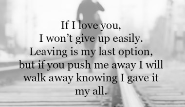 If I love you, I won't give up easily