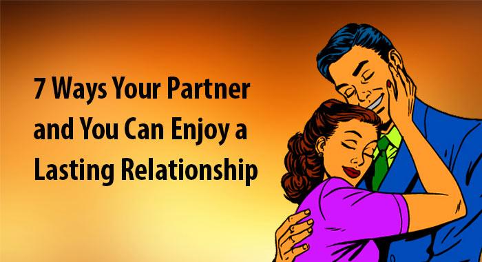 enjoy a lasting relationship
