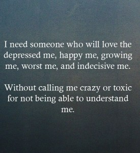 Being able to understand me