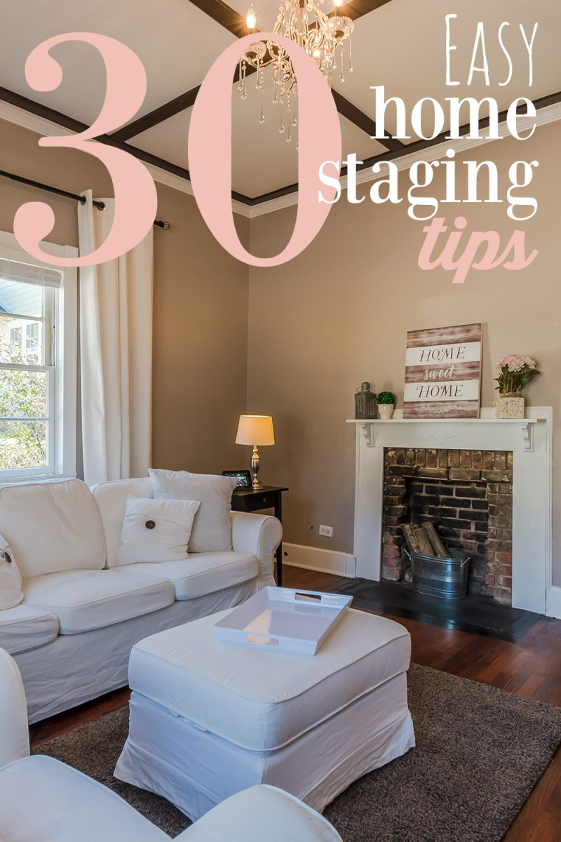 30 Easy Home Staging Tips