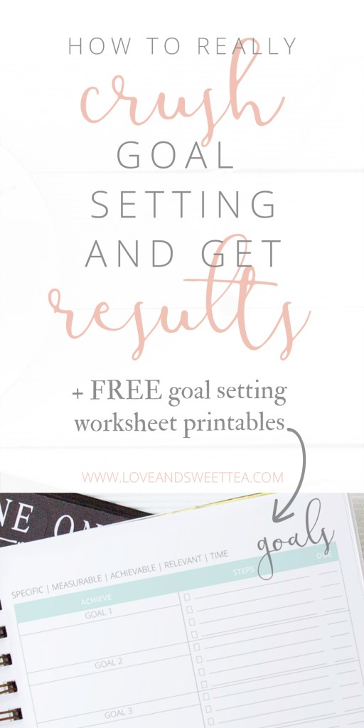 How to Really Crush Goal Setting and Get Results